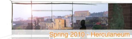 Spring 2010 Herculaneum